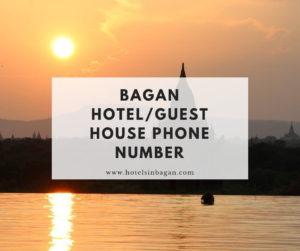 Bagan Hotel Phone Number